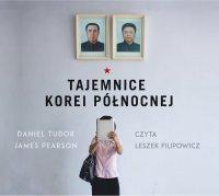 Tajemnice Korei Północnej - Daniel Tudor - audiobook