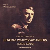 Generał Władysław Anders - Antoni Lenkiewicz - audiobook