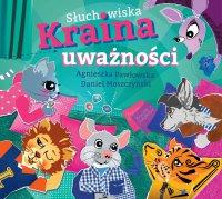 Słuchowiska Kraina Uważności - Daniel Moszczyński - audiobook