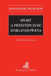 Sport a przestępczość zorganizowana - Michał Leciak - ebook