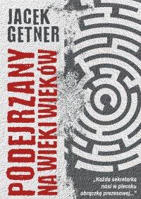 Podejrzany na wieki wieków - Jacek Getner - ebook