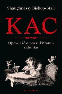 Kac - Shaughnessy Bishop-Stall - ebook