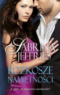 Rozkosze namiętności - Sabrina Jeffries - ebook