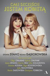 Całe szczęście jestem kobietą - Roma Gąsiorowska - ebook