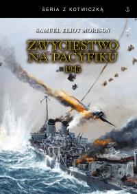 Zwycięstwo na Pacyfiku1945 - Samuel Eliot Morison - ebook