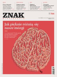 Miesięcznik Znak nr 766: Jak pięknie różnią się nasze mózgi - Opracowanie zbiorowe - eprasa