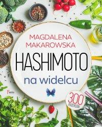 Hashimoto na widelcu - Magdalena Makarowska - ebook
