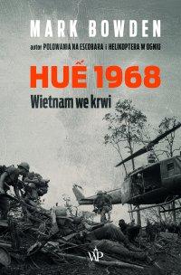 Hue 1968 - Mark Bowden - ebook