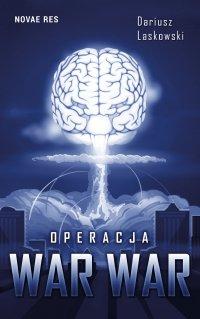 Operacja WAR WAR - Dariusz Laskowski - ebook