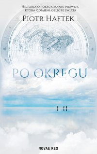 Po okręgu - Piotr Haftek - ebook