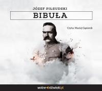 Bibuła - Józef Piłsudski - audiobook