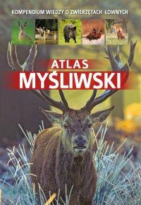 Atlas myśliwski - Dorota Durbas-Nowak - ebook