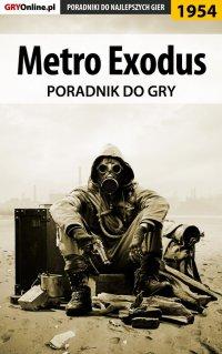 "Metro Exodus - poradnik do gry - Natalia ""N.Tenn"" Fras - ebook"