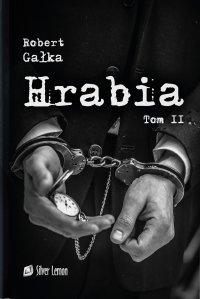 Hrabia tom II Amor ad mortem - Robert Gałka - ebook