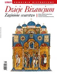 Pomocnik Historyczny. Dzieje Bizancjum - Opracowanie zbiorowe - eprasa