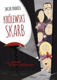 Królewski skarb - Jacek Dubois - ebook