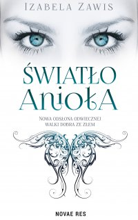 Światło anioła - Izabela Zawis - ebook