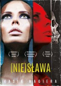 (Nie)Sława - Kasia Magiera - ebook
