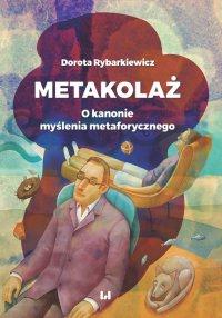 Metakolaż. O kanonie myślenia metaforycznego