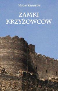 Zamki Krzyżowców - Hugh Kennedy - ebook