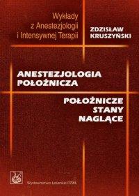 Anestezjologia położnicza. Położnicze stany naglące