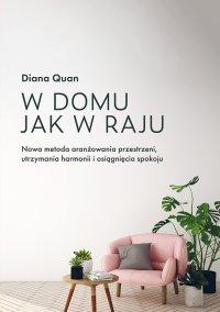 W domu jak w raju - Diana Quan - ebook