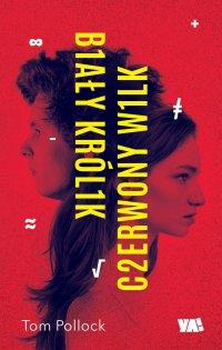Biały Królik, Czerwony Wilk - Tom Pollock - ebook
