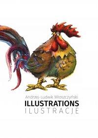 Illustrations/Ilustracje - Andrzej-Ludwik Włoszczyński - ebook