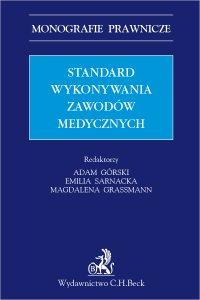Standard wykonywania zawodów medycznych - Adam Górski - ebook