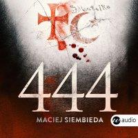 444 - Maciej Siembieda - audiobook