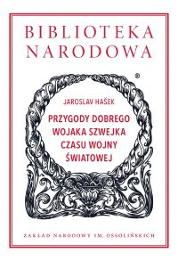 Przygody dobrego wojaka Szwejka czasu wojny światowej - Jaroslav Hašek - ebook