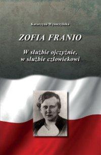 Zofia franio - Katarzyna Wysoczyńska - ebook