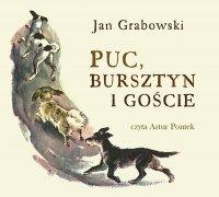 Puc, Bursztyn i goście - Jan Grabowski - audiobook