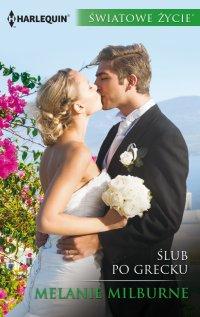 Ślub po grecku - Melanie Milburne - ebook
