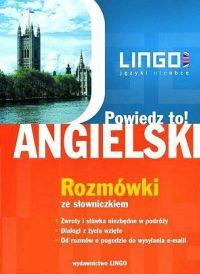 Angielski. Rozmówki. Powiedz to! +PDF - Agnieszka Szymczak-Deptuła - audiobook