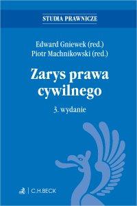 Zarys prawa cywilnego. Wydanie 3 - Edward Gniewek - ebook