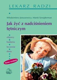Jak żyć z nadciśnieniem tętniczym - Włodzimierz Januszewicz - ebook