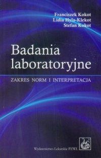 Badania laboratoryjne - Franciszek Kokot - ebook