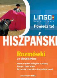 Hiszpański. Rozmówki. Powiedz to! +PDF - Justyna Jannasz - audiobook