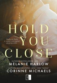 Hold you close - Corinne Michaels - ebook