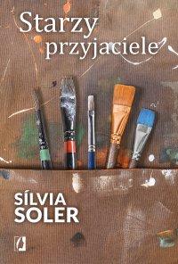 Starzy przyjaciele - Sílvia Soler - ebook