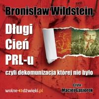 Długi cień PRL-u - Bronisław Wildstein - audiobook