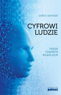 Cyfrowi Ludzie. Nasza czwarta rewolucja - Chris Skinner - ebook