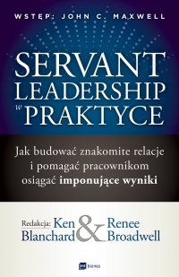 Servant Leadership w praktyce - Ken Blanchard - ebook