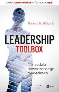 Leadership ToolBox. Narzędzia nowoczesnego menedżera - Robert St. Bokacki - ebook