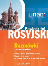 Rosyjski. Rozmówki. Powiedz to! +PDF - Mirosław Zybert - audiobook