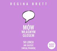 Mów własnym głosem - Regina Brett - audiobook