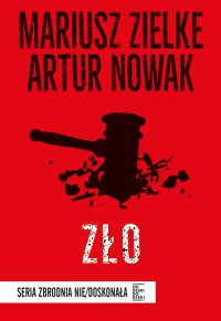 Zło - Artur Nowak - ebook