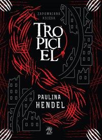 Tropiciel - Paulina Hendel - ebook