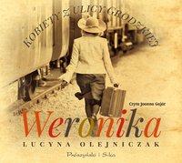 Kobiety z ulicy Grodzkiej. Weronika - Lucyna Olejniczak - audiobook
